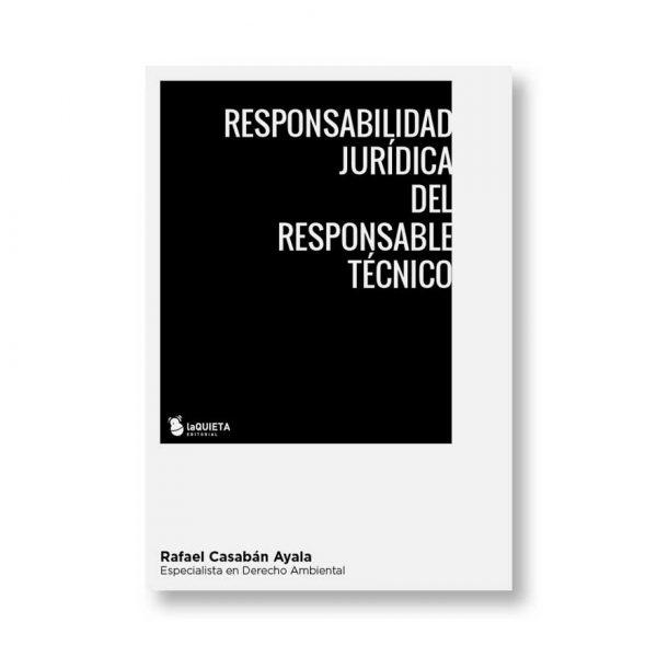 Responsabilidad Jurídica del Responsable Técnico